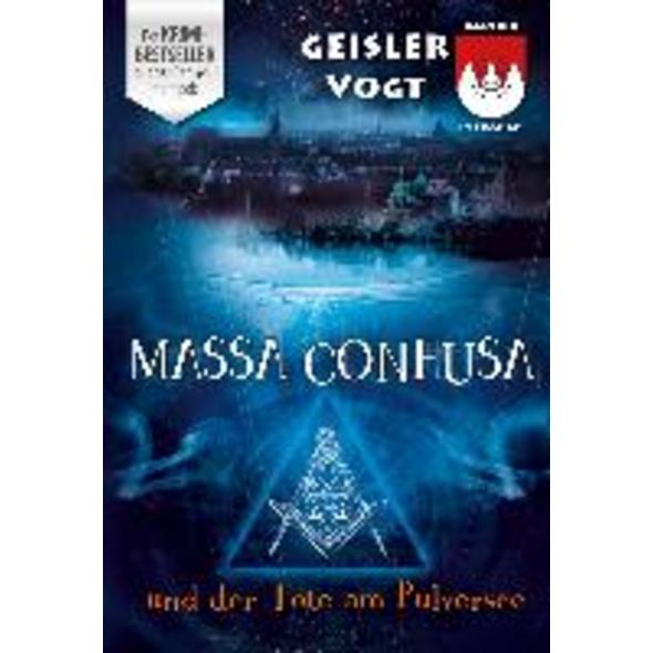 Massa Confusa und der Tote am Pulversee