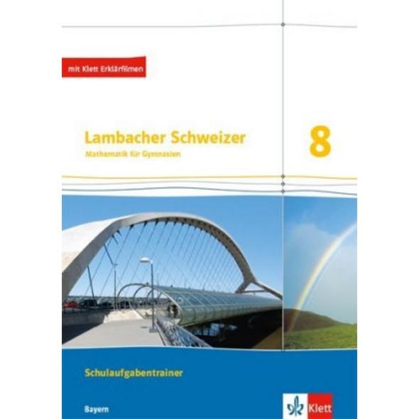 Lambacher Schweizer Mathematik 8. Ausgabe Bayern.