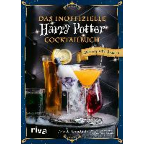 Das inoffizielle Harry-Potter-Cocktailbuch