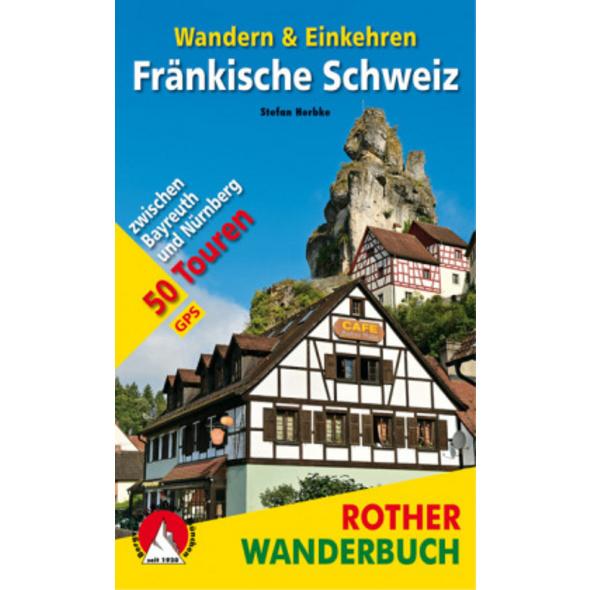 Fränkische Schweiz - Wandern   Einkehren