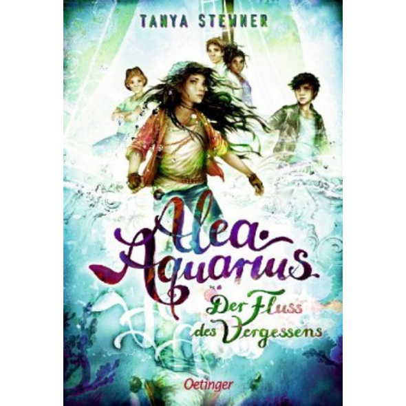Alea Aquarius 6. Der Fluss des Vergessens