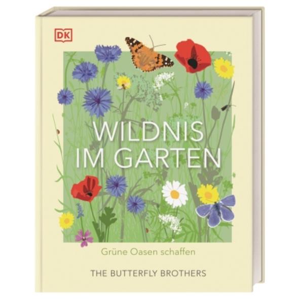 Wildnis im Garten