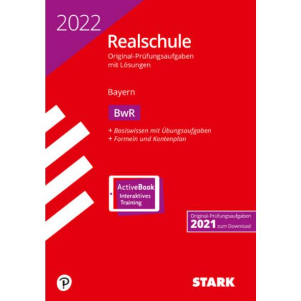 STARK Original-Prüfungen Realschule 2022 - BwR - B
