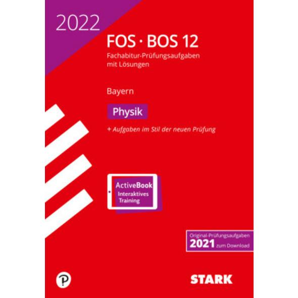 STARK Abiturprüfung FOS BOS Bayern 2022 - Physik 1