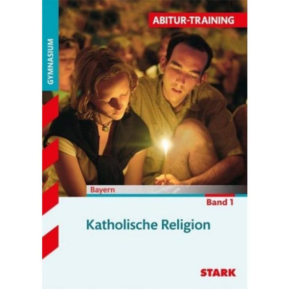 Abitur-Training - Religion Katholische Religion Ba