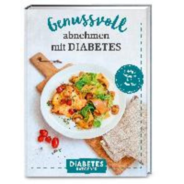 Diabetes Ratgeber: Genussvoll abnehmen mit Diabete